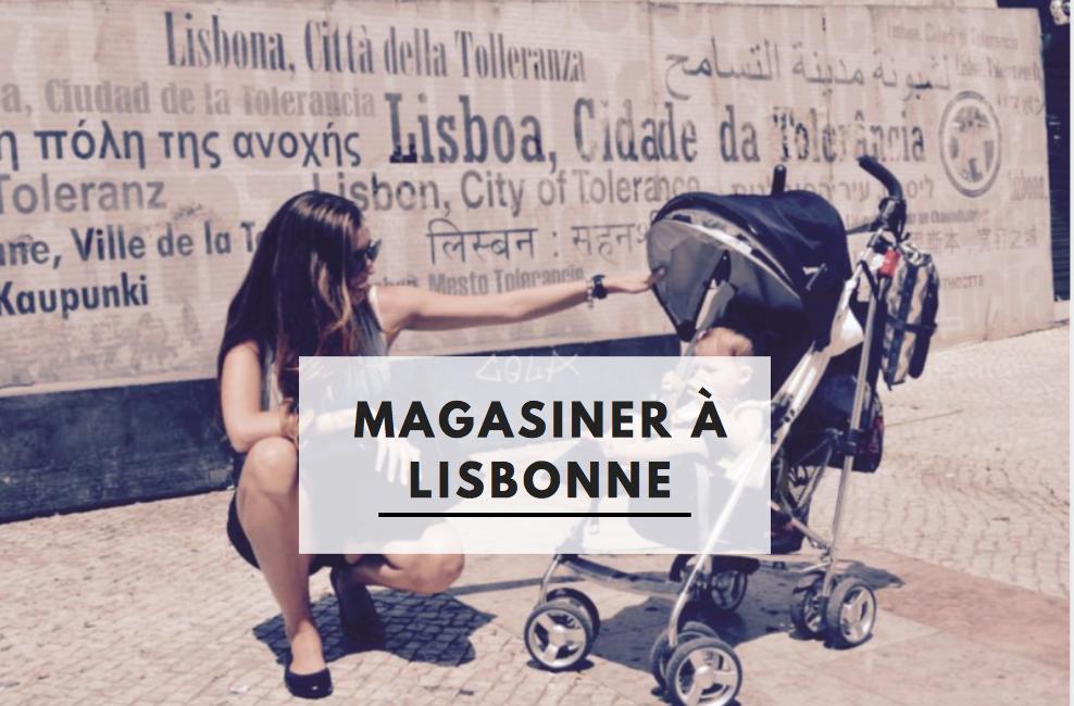Magasiner à Lisbonne, bonnes adresses shopping