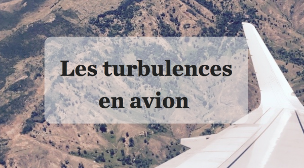 Les turbulences en avion
