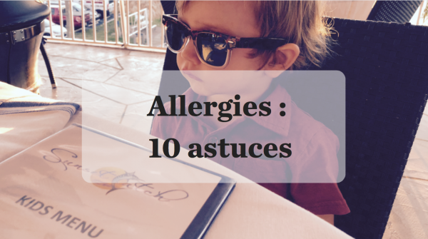 Allergies alimentaires en voyage avec enfant