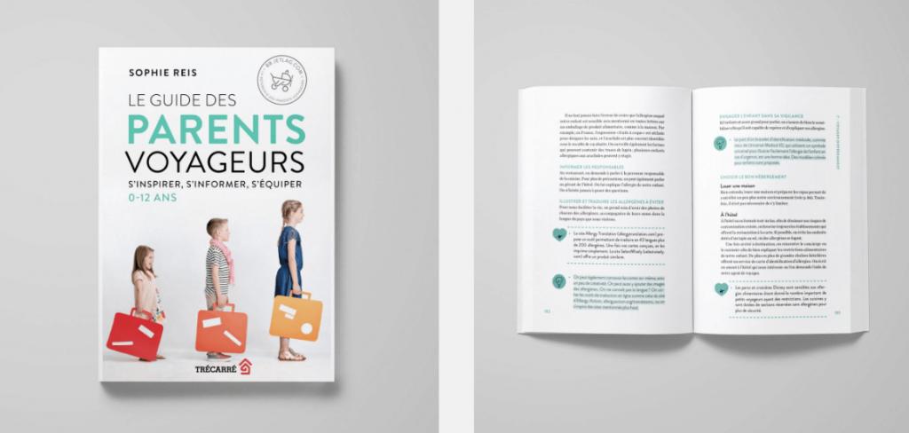 Le Guide des parents voyageurs : s'inspirer, s'informer, s'équiper, 0-12 ans
